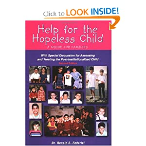 Help for the Hopeless Child: A Guide for Families Ronald S. Federici