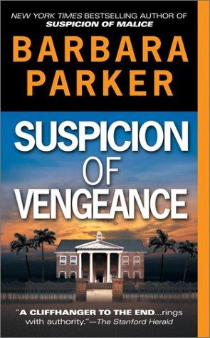 Suspicion of Vengeance, BARBARA PARKER