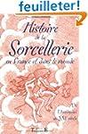 Histoire de la sorcellerie en France...