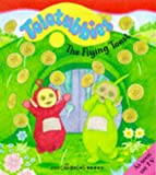 """ Teletubbies "" : The Flying Toast (Teletubbies)"