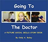 Going to the Doctor (Social Stories, 2)