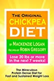 The Original Chickpea Diet The Miraculous Protein Dense Diet for Fast and Sustained Weight Loss