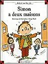 Simon a deux maisons par Saint-Mars