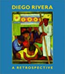 Diego Rivera A Retrospective