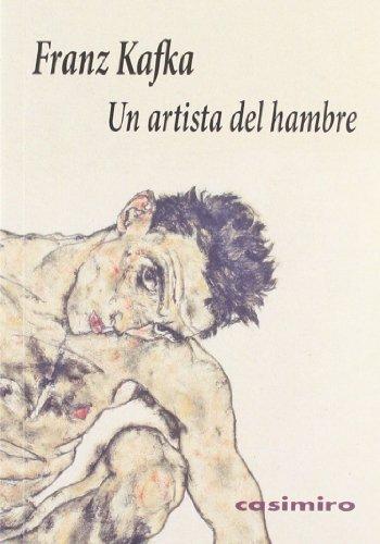 Un artista del hambre de Franz Kafka