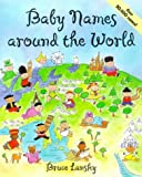 Baby Names Around the World (0881663298) by Lansky, Bruce