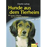 Hunde aus dem Tierheimvon &#34;Claudia Ludwig&#34;