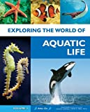 img - for Exploring the World of Aquatic Life (Volume 1 thur 6) book / textbook / text book