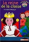 echange, troc François Welgryn - Le petit monde de Mademoiselle Prout : La reine de la classe