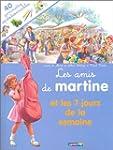 AMIS DE MARTINE ET LES 7 JOURS DE LA...