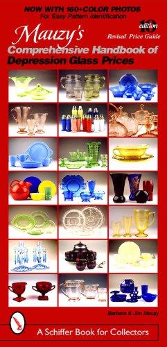 Mauzy's Comprehensive Handbook of Depression Glass Prices (Schiffer Book for Collectors) Depression Carnival Glass