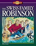 The Swiss Family Robinson (1557485526) by Johann David Wyss