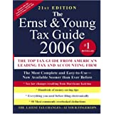 The Ernst &Young; Tax Guide 2006 (Ernst and Young Tax Guide)