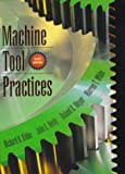 Machine Tool Practices (6th Edition)
