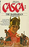 Casca: The Barbarian (0441092179) by Barry Sadler