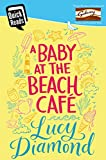 A Baby at the Beach Cafe (Quick Reads 2016) (English Edition)