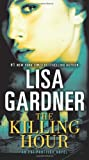 The Killing Hour (Fbi Profiler) Lisa Gardner
