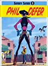 Lucky Luke, tome 8 : Phil Defer par Morris