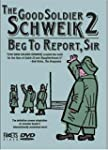 Good Soldier Schweik 2: Beg to Report