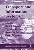 img - for Transport and Information Systems (Classics in Transport Analysis Series) book / textbook / text book