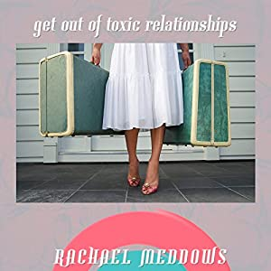 Get Out of Toxic Relationships Speech