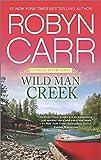 Wild Man Creek (A Virgin River Novel)