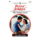 The Perfect Lover: A Perfect Family (The Crightons / Harlequin Presents, No. 2025) ~ Penny Jordan