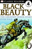 img - for DK Readers: Black Beauty (Level 4: Proficient Readers) book / textbook / text book