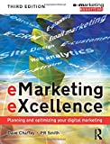 img - for eMarketing eXcellence: Planning and Optimising your Digital Marketing (Emarketing Essentials) book / textbook / text book