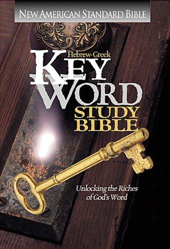 Hebrew-Greek Key Word Study Bible: New American Standard Bible