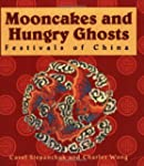 Mooncakes and Hungry Ghosts: Festival...