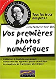 Vos premires photos numriques