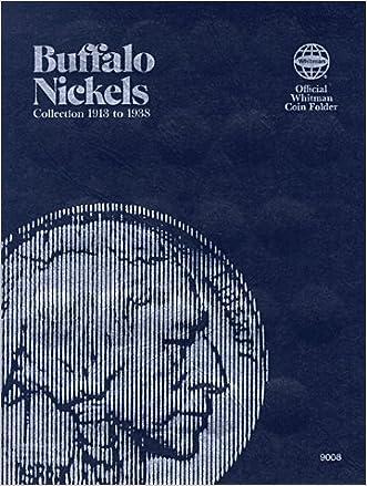 Buffalo Nickels Folder 1913-1938 (Official Whitman Coin Folder)