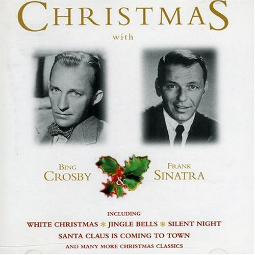 Bing Crosby - Sinatra Crosby Christmas - Zortam Music