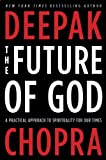 Image of The Future of God: A Practical Approach to Spirituality for Our Times