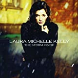 Songtexte von Laura Michelle Kelly - The Storm Inside