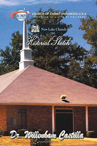 New Lake Church Historial Sketch