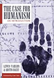 img - for The Case for Humanism: An Introduction book / textbook / text book