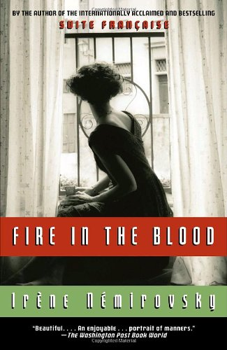 Fire in the Blood, Irene Nemirovsky; Sandra Smith