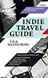 Indie Travel Guide: UK & Europa