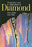 Properties and Applications of Diamond (0750619155) by Wilks, Eileen