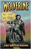 Wolverine Volume 1: Brotherhood TPB