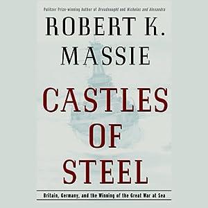 Castles of Steel | [Robert K. Massie]