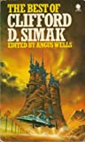 The Best Of Clifford D. Simak (0722178360) by Edited By Angus Wells