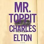 Mr. Toppit | Charles Elton