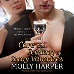 The Care and Feeding of Stray Vampires (       UNABRIDGED) by Molly Harper Narrated by Amanda Ronconi