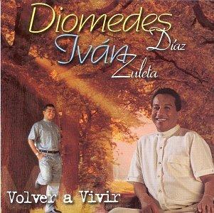 Diomedes Diaz - Volver a Vivir - Zortam Music