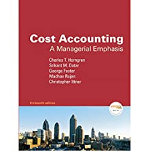 VangoNotes for Cost Accounting, 13/e Audiobook by Charles T. Horngren, Srikant M. Datar, Madhav Rajan Narrated by Therese Plummer, Christian Rummel