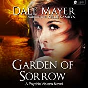 Garden of Sorrow: Psychic Vision | [Dale Mayer]
