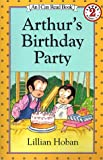 Arthur\'s Birthday Party (I Can Read)